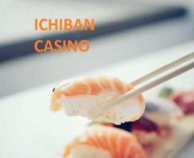 Ichiban Casino