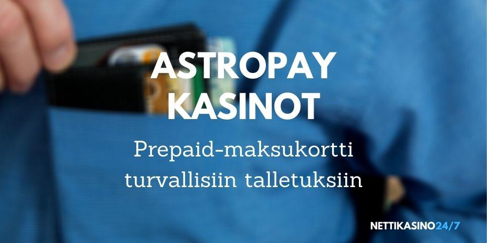 astropay kasinot parhaat astropay kasinot prepaid-kortti