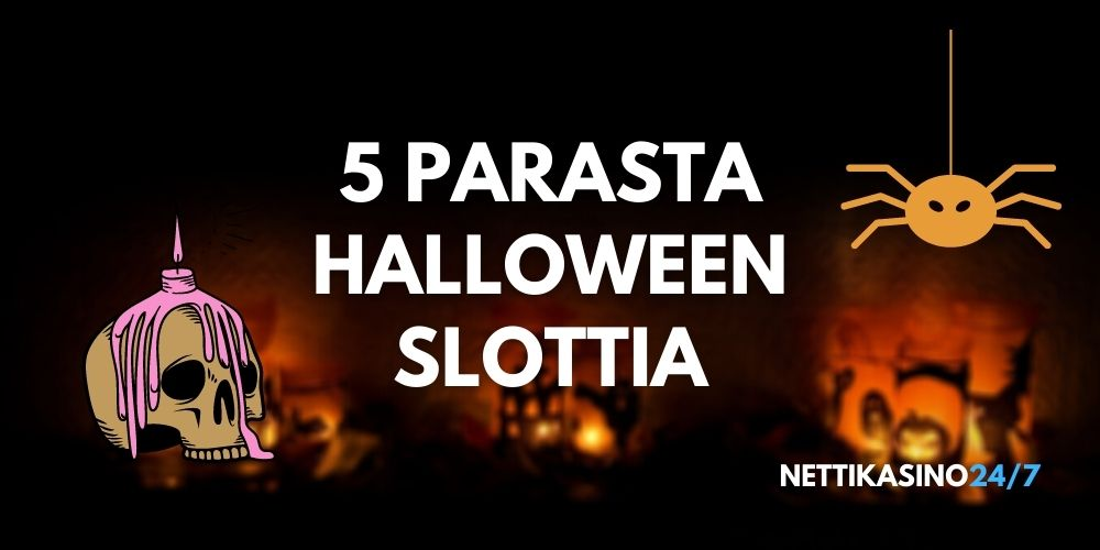 5 parasta Halloween slottia