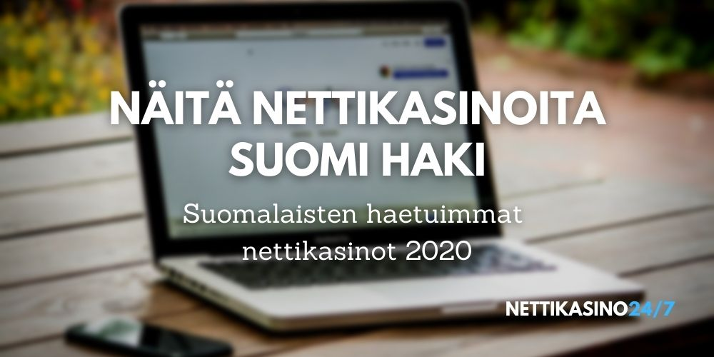 Näitä nettikasinoita Suomi haki 2020