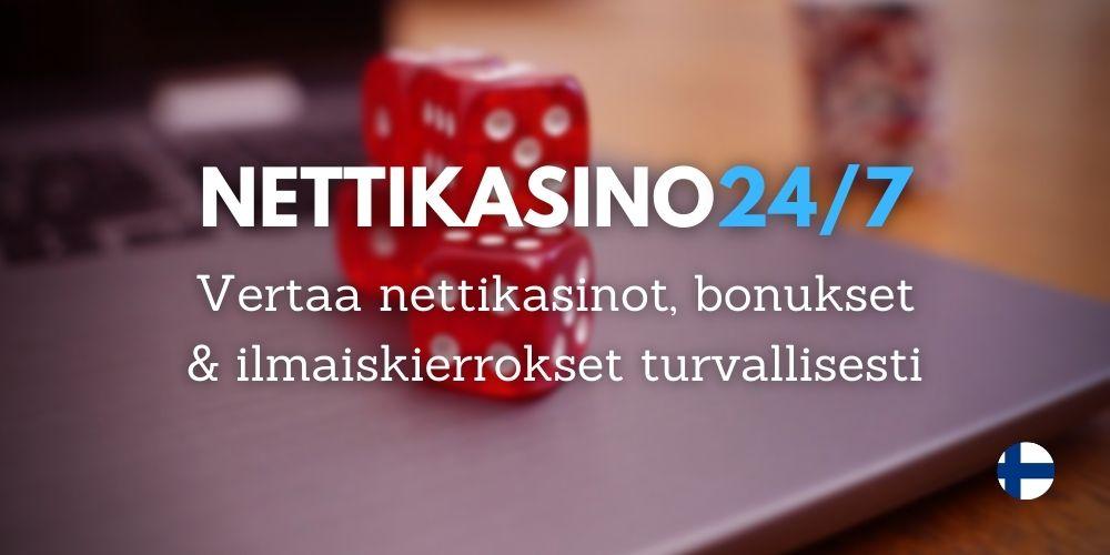 nettikasino 24/7 netin paras kasinovertailusivusto, vertaa bonukset ilmaiskierrokset ja nettikasinot