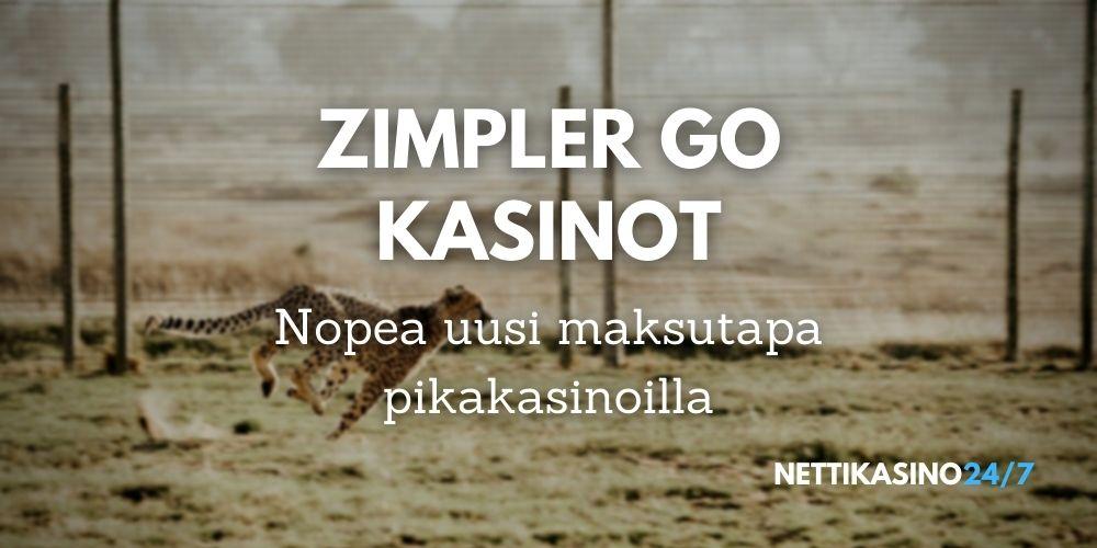 zimpler go kasinot nopeat kotiutukset gepardin tapaan