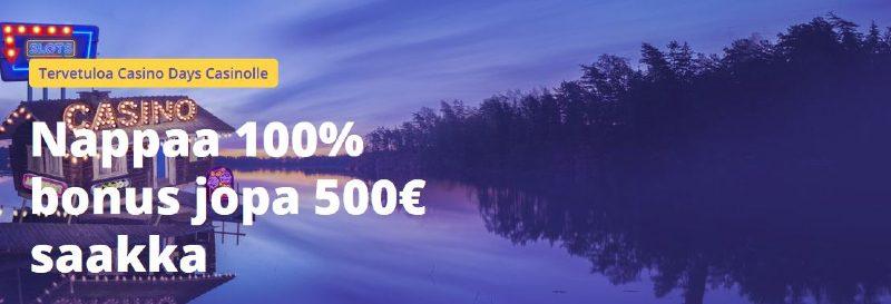 casino days 500e casino bonus ja ilmaiskierroksia