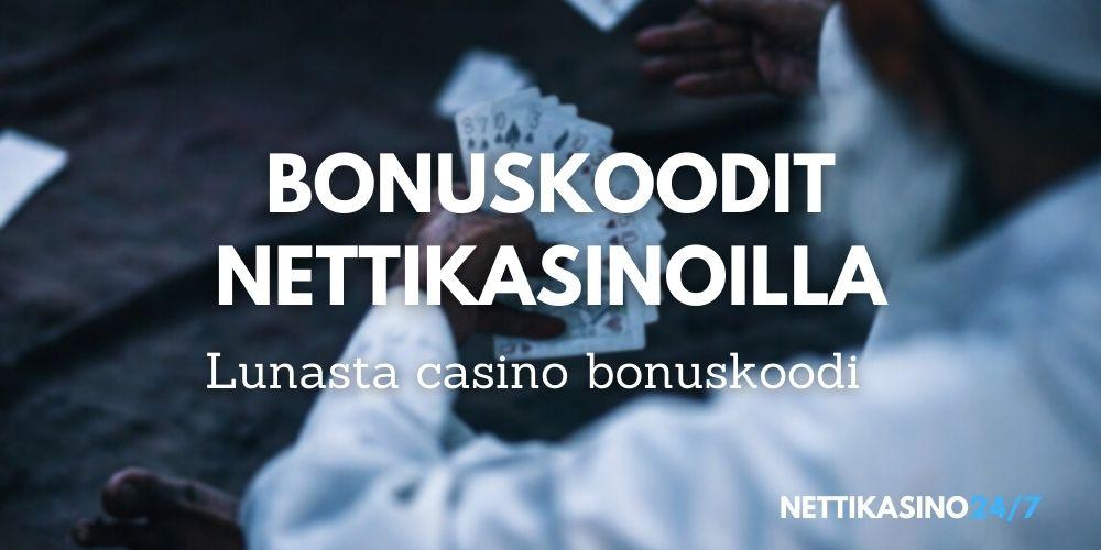 bonuskoodit nettikasinot, lunasta bonuskoodi kasinolle