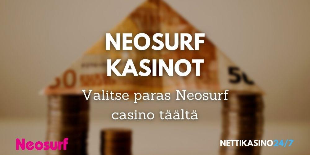 neosurf kasinot valitse täältä sinulle paras neosurf casino